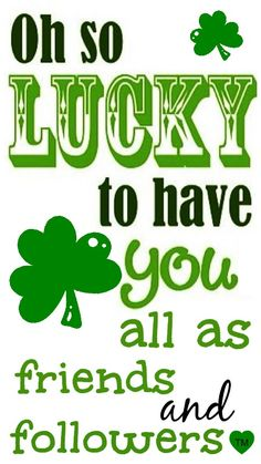Happy St. Patrick's Day to all my Pinterest friends and followers... Feel Free To Pin Til Your Heart's Content  <3 Tam <3