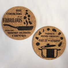 personalized laser engraved cork hot pads by Inscribed Moments // my cooking is so fabulous even the smoke alarm cheers / today's menu choices eat it or starve / kitchen quotes / heat pads / cooking / baking / kitchen decor / pots and pans baker / cooker / chef / gift idea / unique / laser cut / laser cutter / laser engraved / laser etched