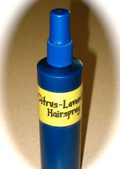 Homemade Hairspray! It's easier than you think, works well, and is all natural.