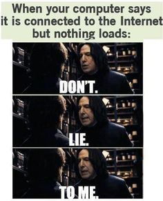 Snape is scary.