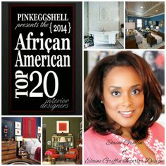 Hello Day 10 on the African American Top 20 Interior Designers of 2014 countdown and its time to recognize another fellow honoree. Let me introduce you to another returning honoree and everyone's favorite reality TV designer, Elaine Griffin of Elaine Griffin Interior Design who is based in New York. #AATOP20 #interiordesigners #amazingtalent