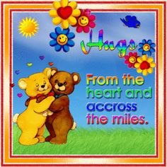 Hugs from the heart and across the miles love cute friendship animated friend friendship quote smiles greeting hugs and kisses for you friends and family greeting Hugs And Kisses Quotes, Hug Quotes, Kissing Quotes, Sister Quotes, Need A Hug, Love Hug, Hug Friendship, Hug Images, Thinking Of You Quotes
