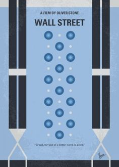 wall street stockbroker new york gordon gekko fast money women greed good 1980s oliver stone charlie sheen michael douglas yuppie minimal minimalism minimalist movie poster film graphic design chungkong quote inspired