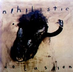 David Lynch - 'Nihilistic Delusion'