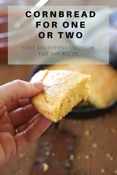 This lightly sweet cornbread pairs well with chili and soups and is just the right size for one or two people. Dip it in a glass of buttermilk for a truly Southern snack.