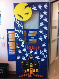 Got the door decorated for red ribbon week..thanks mom for helping ...