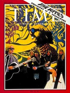 """Time Magazine, July 7, 1967. Cover story: """"The Hippies, Philosophy of a Subculture""""."""