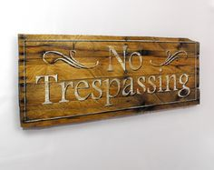 NO TRESPASSING. Hand Painted Sign on Recycled Rustic Naturally Distressed Pallet Wood by ASPauljoy, $95.00