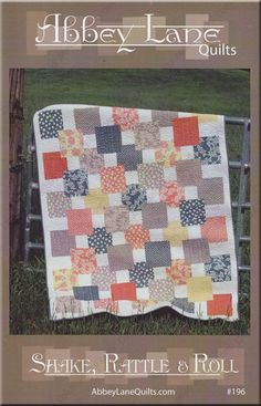 "NEW: Shake, Rattle & Roll by Abbey Lane Quilts - ""Grab your favorite fat quarters to make SHAKE, RATTLE & ROLL. A great modern quilt that will look good in any fabric combination. You could even play it up with lights and darks. It is a fun, fast to make quilt""... finished size about 60"" by 72""..."