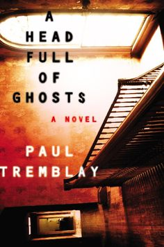 """Amanda picks """"A Head Full of Ghosts"""" by Paul Tremblay, an absolutely chilling exploration of memory, mental illness, religion, and familial bonds, on sale June 2."""
