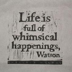 Sherlock Holmes quote whimsical happenings linocut by VideoUnit12.  - Printmaking - Art