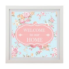 Quadro Welcome to our Home 25x25 - Col. Exclusiva