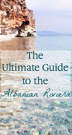 the ultimate guide to the best beaches and budget accommodation on the Albanian Riviera // Heart My Backpack