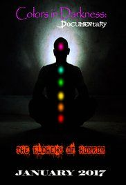 Colors in Darkness: The Documentary (2017)