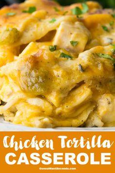 Chicken Tortilla Casserole Gonna Want Seconds, aka King Ranch Casserole