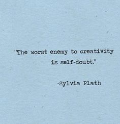 A favorite Sylvia Plath quote