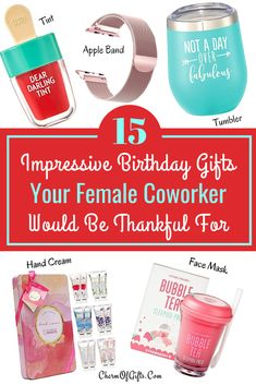 Check Out These Amazing 15 Female Coworker Birthday Gift Ideas That Will Have Them Thanking You