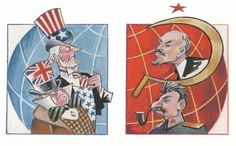 Cold War: A conflict that was between the US and the Soviet Union. The nations never directly confronted each other on the battlefield but deadly threats went on for years. Political Cartoon Analysis, Political Posters, Political Cartoons, Good Neighbor Policy, Cold War Propaganda, Image Symbols, Man Cave Art, War Image, Graphic Organizers