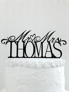Mr and Mrs Thomas Wedding Cake Topper by CakeTopperDesign on Etsy