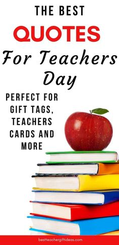 45+ Amazing Teachers Day Quotes: For Cards, Gifts, Letters and More