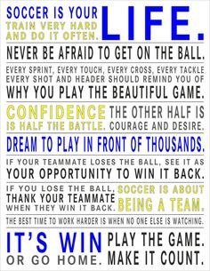 Soccer Is Your Life - Custom Manifesto Print