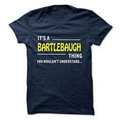 [Best holiday t-shirt names] BARTLEBAUGH  Coupon 5%  BARTLEBAUGH  Tshirt Guys Lady Hodie  TAG FRIEND SHARE and Get Discount Today Order now before we SELL OUT  Camping a skilled sailor