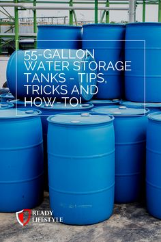 55 Gallon Water Storage Tanks – Tips, Tricks and How-to! 55 Gallon Water Storage Tanks – Tips, Tricks and How-to!,Prepping for Beginners What are water storage tanks? water storage tanks are commonly. Water Barrel Storage, Water Storage Containers, Water Storage Tanks, 55 Gallon Water Barrel, Food Storage, Long Term Water Storage, Survival Prepping, Emergency Preparedness, Survival Skills