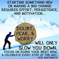 Doubt, Fear, and Worry .... no more!    Doe Zantamata Quotes