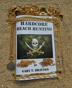 """Here are a few topics that are covered in my """"Hardcore Beach Hunting"""" book, t hese three simple things will help you to find jewelry, and ke. Metal Detecting Tips, Gold Prospecting, Book Show, Gold Coins, Simple Way, Wild Flowers, Backdrops, Treasure Hunting, Beach"""