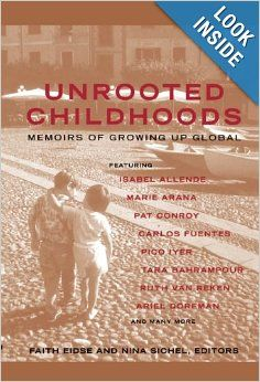 Unrooted Childhoods: Memoirs of Growing Up Global: Faith Eidse, Nina Sichel: 9781857883381: Amazon.com: Books