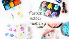 Farben selber machen: Wasserfarben, Fingerfarben, Window Color, Farbsand, Kreide und viel mehr!