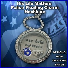 His Life Matters Powerful Floating Charm Police Necklace