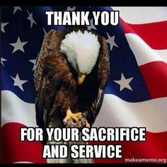 Thank you for your sacrifice and service.