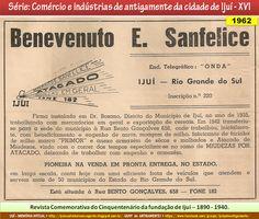 IJUÍ - RS - Memória Virtual: Benevenuto E. Sanfelice - atacado e miudezas em ge...