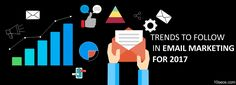 Top Email Marketing Trends in 2017 - Email marketing is a boon for marketers. It is timely,targeted, measurable and valuable giving high return on investments. Email Marketing, Investing, Articles, Letters, Trends, Blog, Tops, Shell Tops, Letter