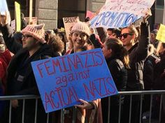 Funniest Women's March Signs From Around the World: Feminazis Against Actual Nazis