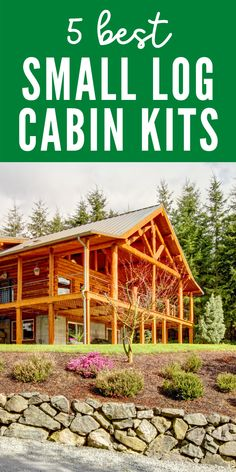 The 5 Best Small Log Cabin Kits on a Budget - all for sale with prices listed. Some are tiny - under 1,000 sqft. A range of budget-friendly & cheap options! These offer a variety of floor plans, designs, prices, models, bedrooms and rustic interiors. All are beautiful options for living cabin life!