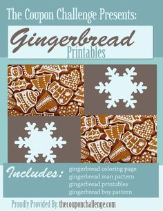 Print these 4 Fun (and FREE) Gingerbread Patterns from your home.  Keep the kids entertained for less.