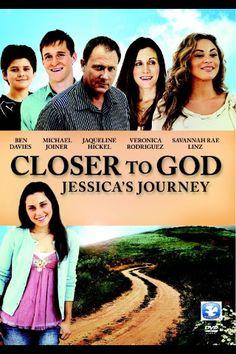 Closer to God: Jessica's Journey - Christian Movie/Film on DVD. http://www.christianfilmdatabase.com/review/closer-to-god-jessicas-journey/