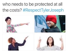 #RespectTylerJoseph. Please, it makes me so sad.