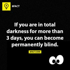 July 1: Fact of the Day. That sucks because there are going to be three days of darkness:/