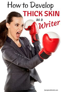Thick skin for writers isn't a luxury, it's survival! But do you know how to develop thick skin as a writer? Here are practical suggestions for writers, and believe me when I say there are no shortcuts!