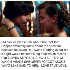 I dont care for stranger things but this was WAY WAY too cute not to post! Stranger Things Have Happened, Stranger Things Quote, Should I Stay, Stranger Danger, Don T Lie, Losing Her, Best Shows Ever, Best Tv, Favorite Tv Shows