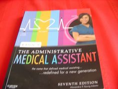 Kinn's the Administrative Medical Assistant 7th Ed. #Textbook