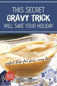 Looking for the one thing you can do to make sure your homemade gravy turns out perfectly? We'll show you how to make lump-free gravy.