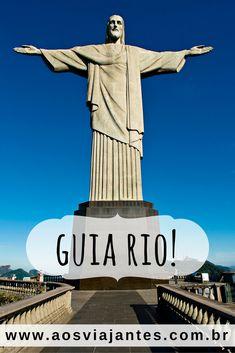 Mais de 40 dicas e um super Roteiro para curtir o melhor do Rio de Janeiro…