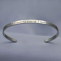 "'When I count my blessings I count you Twice"" Stainless Steel Bracelet...for my Kars"
