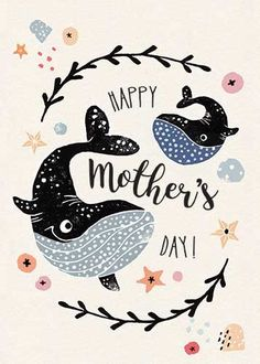 Mothers Day Cards, Happy Mothers Day, Whale Illustration, Mother Day Wishes, Handmade Birthday Cards, Kids Prints, Watercolor Cards, Wood Print, Cute Drawings