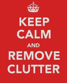 Bill Giyaman posted Keep Calm & Remove Clutter to their -inspiring quotes and sayings- postboard via the Juxtapost bookmarklet. Keep Calm Posters, Keep Calm Quotes, Affiches Keep Calm, Keep Clam, Keep Calm Signs, Crochet Humor, Good Morning Flowers, Thats The Way, Getting Organized