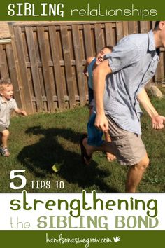 Five parenting tips and activity ideas that will help strengthen sibling relationships. Don't stop the fights and arguing, instead focus on the good!
